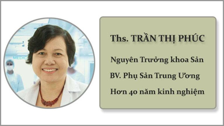 Bác sĩ Trần Thị Phúc có nhiều năm kinh nghiệm khám, chữa bệnh phụ khoa cho chị em