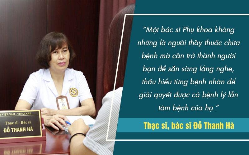 Thấu hiểu và tận tâm, bác sĩ Hà luôn tạo cảm giác thoải mái, hài lòng cho bệnh nhân mỗi lần khám chữa