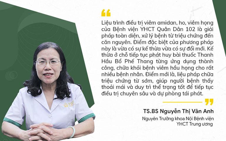 Bác sĩ Vân Anh đánh giá về Liệu trình chữa viêm amidan Quân Dân 102