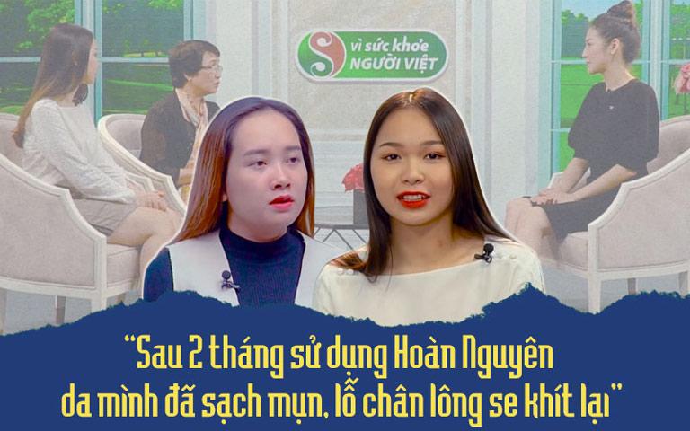 Chia sẻ của hai khách mời về Bộ sản phẩm Trị Mụn trứng cá Hoàn Nguyên