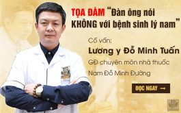 """Lương y Đỗ Minh Tuấn trong Tọa đàm """"Đàn ông nói không với bệnh sinh lý nam"""""""