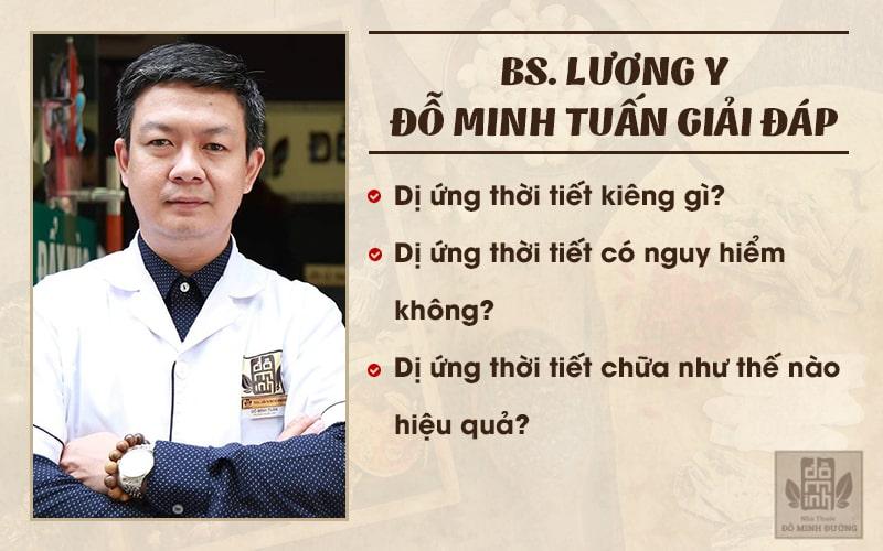 BS.Đỗ Minh Tuấn giải đáp: Dị ứng thời tiết kiêng gì? Có nguy hiểm không? Chữa thế nào cho hiệu quả?