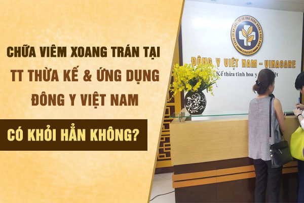 Chữa viêm xoang trán tại Trung tâm Đông y Việt Nam