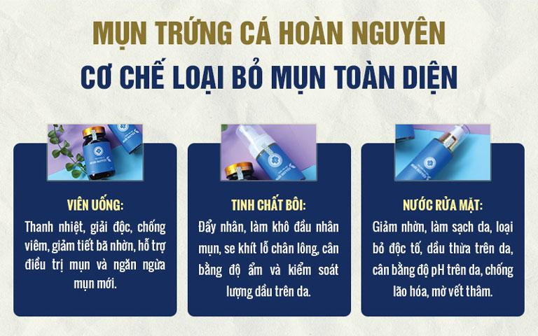 Công dụng của Bộ sản phẩm Mụn trứng cá Hoàn Nguyên