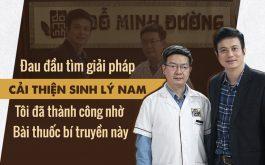 Diễn viên Lê Bá Anh cải thiện sinh lý hiệu quả nhờ bài thuốc Đỗ Minh Đường