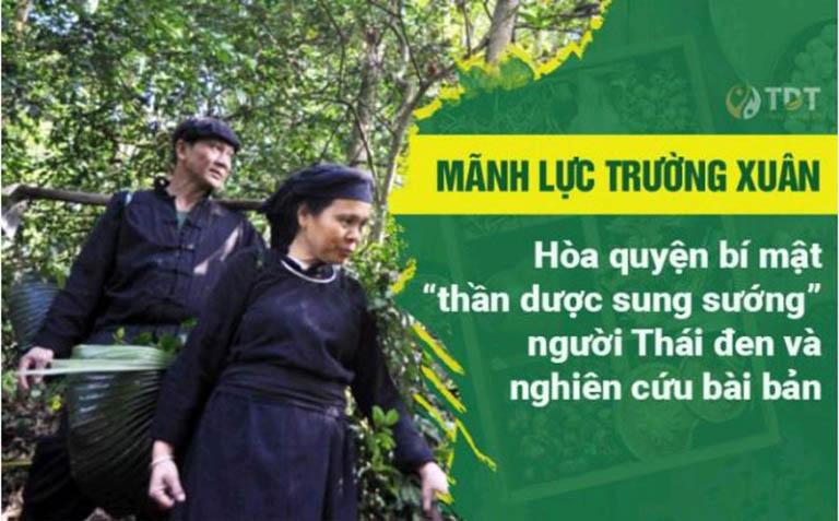 Mãnh lực Trường xuân có nguồn gốc từ bài thuốc cổ của người Thái đen