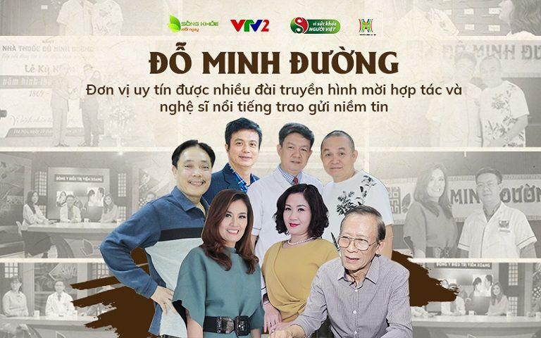 Đỗ Minh Đường - Đơn vị uy tín được nhiều đài truyền hình mời hợp tác và là địa chỉ được nghệ sĩ nổi tiếng trao gửi niềm tin