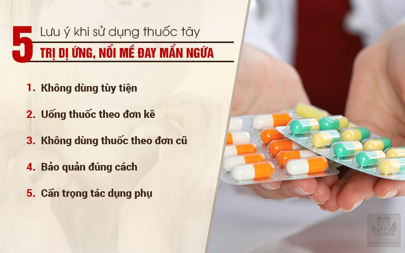 Lưu ý khi sử dụng thuốc tân dược chữa mề đay