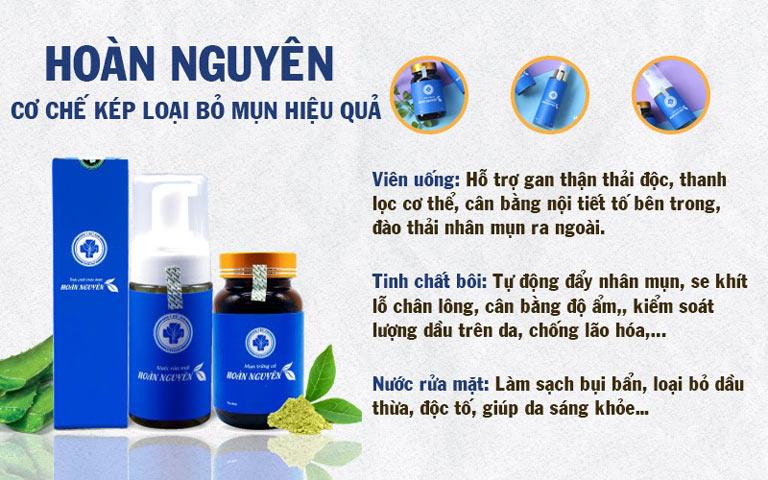 Công dụng của các chế phẩm trong Bộ sản phẩm Mụn trứng cá Hoàn Nguyên