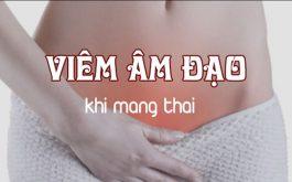 Viêm âm đạo khi mang thai 3 tháng cuối
