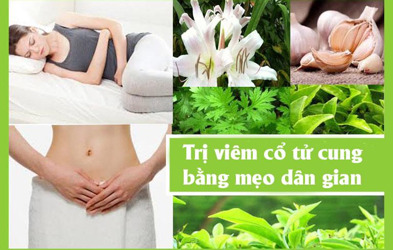 Áp dụng mẹo dân gian để điều trị viêm cổ tử cung tại nhà