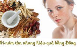 Bài thuốc Đông y trị nám tàn nhang