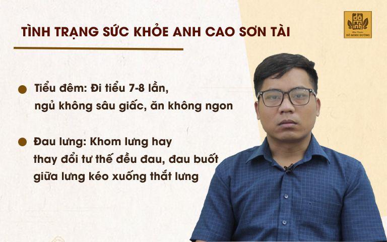 Tình trạng sức khỏe của anh Tài khi tìm đến thăm khám tại nhà thuốc Đỗ Minh Đường