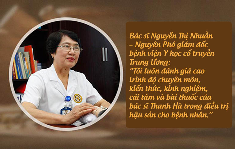 Bài thuốc, phương pháp điều trị các vấn đề hậu sản của bác sĩ Đỗ Thanh Hà không chỉ nhận được phản hồi tốt từ bệnh nhân mà còn từ các chuyên gia về YHCT