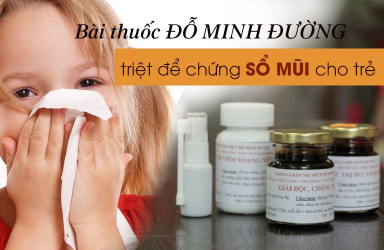 Bài thuốc chữa sổ mũi cho trẻ từ Đỗ Minh Đường