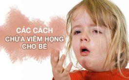 Cách chữa viêm họng cho trẻ em