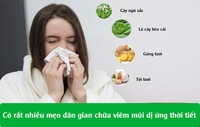 Có rất nhiều mẹo chữa viêm mũi dị ứng thời tiết tại nhà