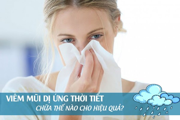 chữa viêm mũi dị ứng thời tiết