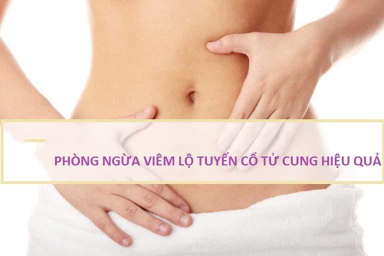 Phòng ngừa là biện pháp hữu hiệu để hạn chế mắc bệnh viêm lộ tuyến cổ tử cung