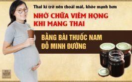 Thuốc nam Đỗ Minh Đường chữa viêm họng khi mang thai