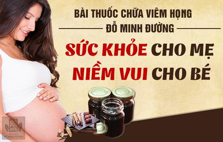 Thuốc nam Đỗ Minh Đường chữa viêm họng khi mang thai, an toàn cho cả mẹ lẫn bé