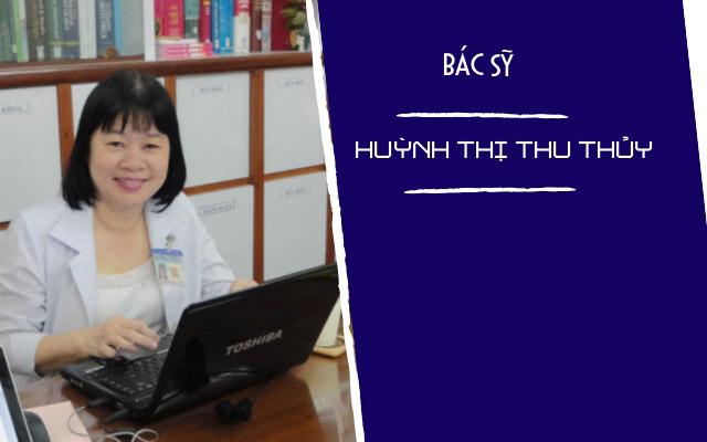 Bác sĩ Huỳnh Thị Thu Thủy