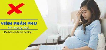 Biểu hiện viêm phần phụ ở phụ nữ mang thai thường khá rõ ràng, chị em nên lưu tâm quan sát để sớm phát hiện bệnh