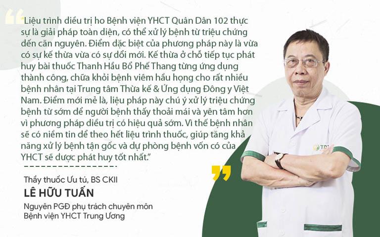 Thầy thuốc Lê Hữu Tuấn nhận xét bài thuốc chữa ho Bệnh viện Quân dân