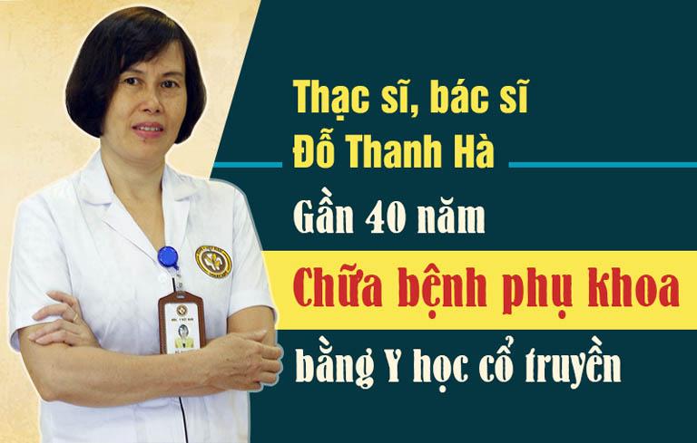 Bác sĩ Đỗ Thanh Hà đã có gần 40 năm trong khám chữa bệnh phụ khoa bằng Đông y