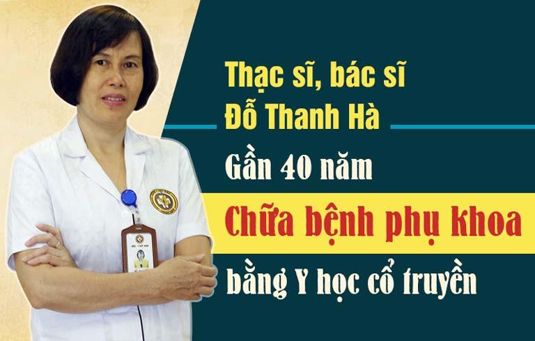 Bác sĩ Đỗ Thanh Hà gần 40 năm miệt mài với chữa bệnh phụ khoa bằng Đông y