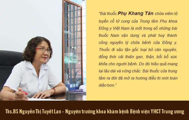 Bác sĩ Tuyết Lan đánh giá về Phụ Khang Tán chữa viêm lộ tuyến cổ tử cung
