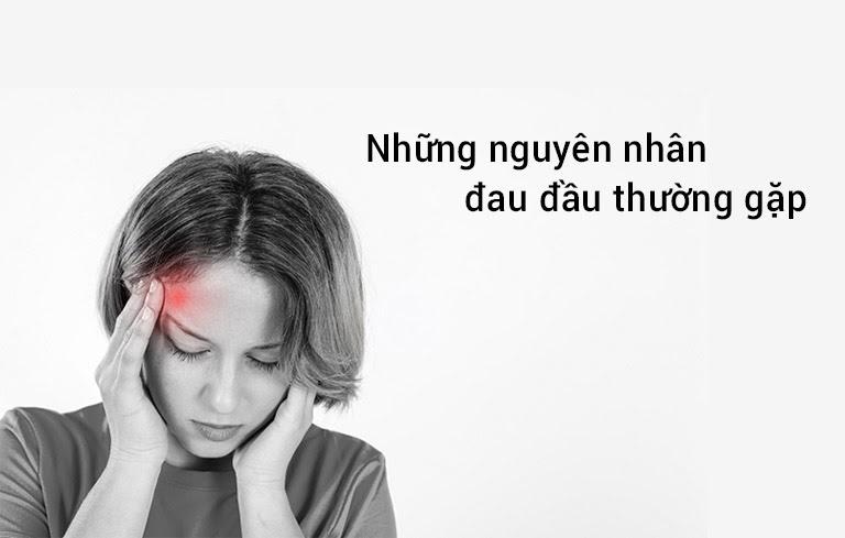 Những nguyên nhân đau đầu thường gặp