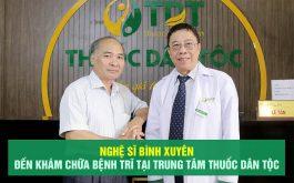 NS Bình Xuyên đến khám chữa bệnh trĩ tại Trung tâm Thuốc dân tộc
