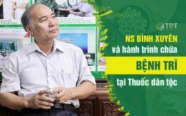 NS Bình Xuyên chữa khỏi bệnh trĩ sau 3 tháng tại Trung tâm Thuốc dân tộc