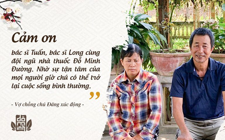 Vợ chồng chú Đăng gửi lời cảm ơn chân thành đến nhà thuốc Đỗ Minh Đường