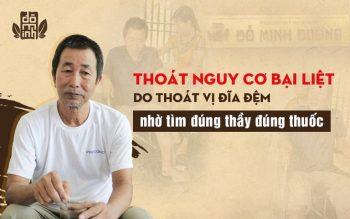 Chú Phạm Văn Đăng thoát khỏi nguy cơ liệt giường do thoát vị đĩa đệm nhờ tìm đúng thầy đúng thuốc