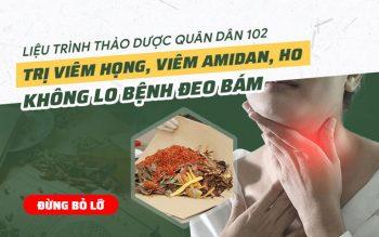 Giải pháp chữa viêm amidan tại Quân dân 102