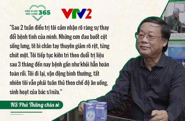 Nghệ sĩ Phú Thăng chia sẻ hiệu quả liệu pháp điều trị thoát vị đĩa đệm tại Trung tâm Thuốc dân tộc
