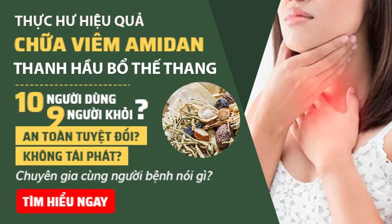 Thanh hầu bổ phế thang quân dân 102 chữa viêm amidan