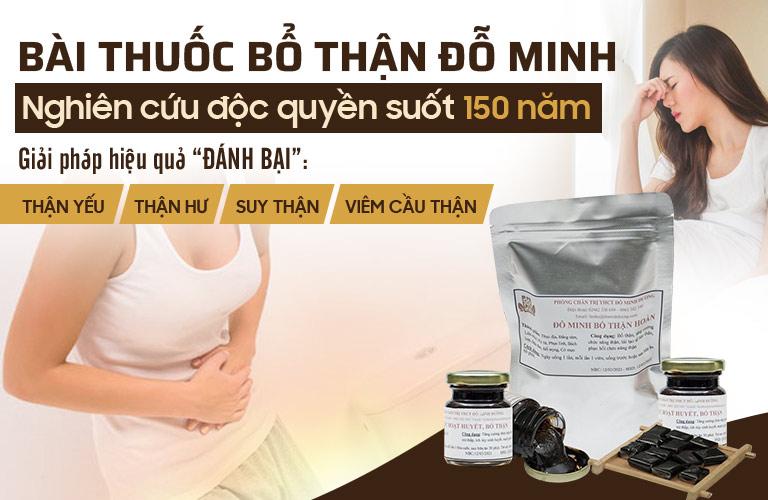 Bổ thận Đỗ Minh là bài thuốc nam gia truyền chữa bệnh thận hiệu quả của nhà thuốc Đỗ Minh Đường