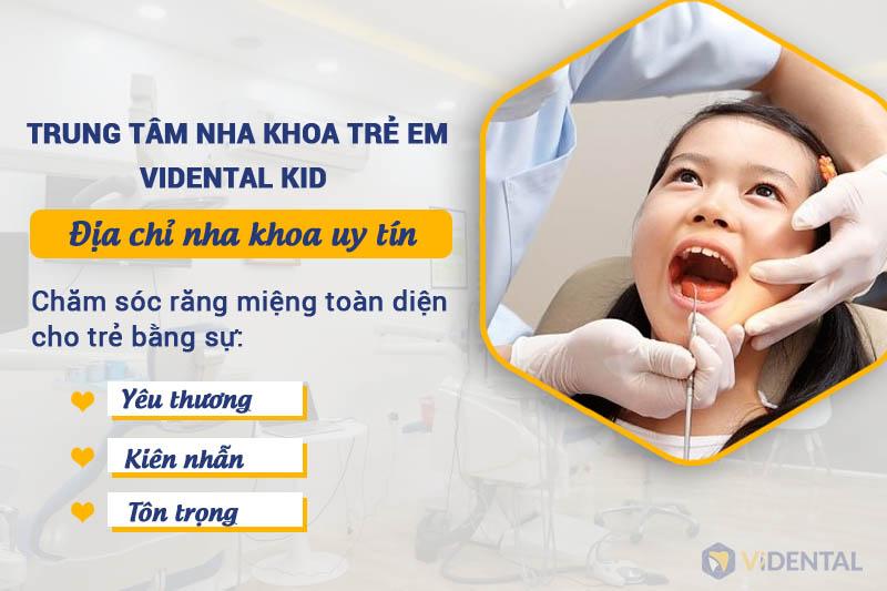 Trung tâm nha khoa trẻ em Vidental Kid