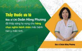 Bác sĩ Doãn Hồng Phương - Người thầy thuốc luôn thầm lặng cống hiến cho y học nước nhà